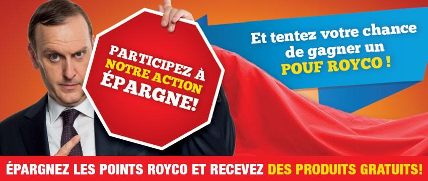 Participez à l' action épargne Royco!